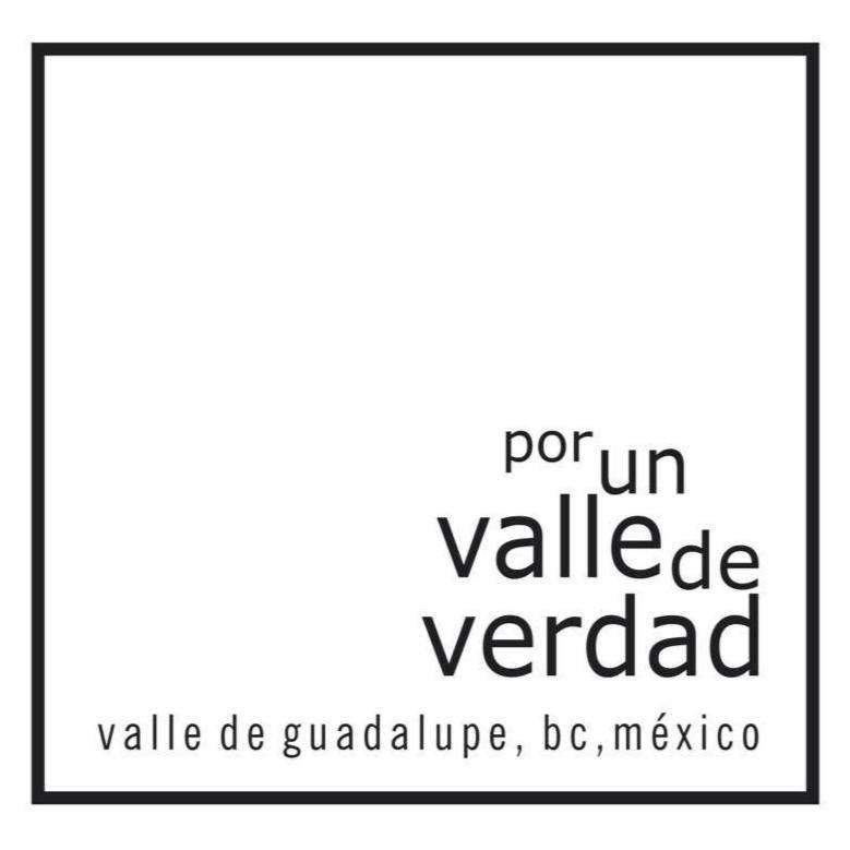 Valle de Guadalupe, ProVino, Por Un Valle de Verdad, Conservation Efforts, Baja California, Mexico