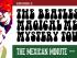 The Mexican Minute, A Gringo in Mexico, episode 2, The Beatles, Maria Sabina, Oaxaca, Banda Plástica, Tepetlixpa, Mexico