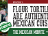 The Mexican Minute, A Gringo in Mexico, episode 1, flour tortillas, corn tortillas, Lorenza Restaurant, Tijuana, Baja California, Mexico